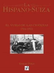 LA HISPANO-SUIZA EL VUELO DE LAS CIGUENAS 1916-1931