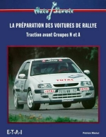 LA PREPARATION DES VOITURES DE RALLYE