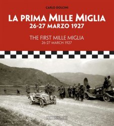 LA PRIMA MILLE MIGLIA 26-27 MARZO 1927