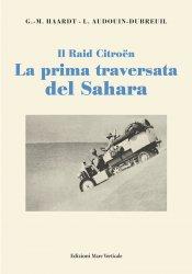 LA PRIMA TRAVERSATA DEL SAHARA