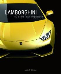 LAMBORGHINI 50 ANNI DI FASCINO E PASSIONE