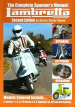 LAMBRETTA SCOOTERS THE COMPLETE SPANNER'S MANUAL