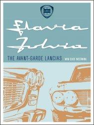 LANCIA FLAVIA FULVIA - THE AVANT-GARDE LANCIAS