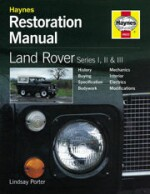 LAND ROVER SERIES I, II & III  HAYNES RESTORATION MANUAL (H622)