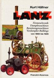 LANZ FIRMENCHRONICK, DAMPFMASCHINEN, BENZINZUGMASCHINEN, VERDAMPFER-BULLDOGS VON 1859 BIS 1929