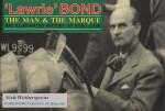 LAWRIE BOND THE MAN & THE MARQUE