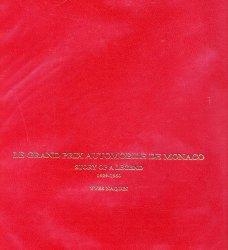 LE GRAND PRIX AUTOMOBILE DE MONACO (ED.INGLESE)