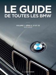 LE GUIDE DE TOUTES LES BMW VOLUME 1 1975-2002