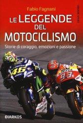 LE LEGGENDE DEL MOTOCICLISMO
