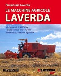 LE MACCHINE AGRICOLE LAVERDA