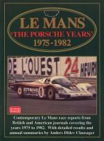 LE MANS THE PORSCHE YEARS 1975-1982