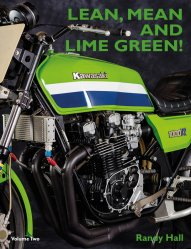 LEAN, MEAN AND LIME GREEN - RACING WITH KAWASAKI - VOLUME TWO