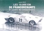 LES 10000 KM DE FRANCORCHAMPS ET LEURS METAMORPHOSES 1966-1975