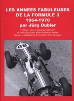 LES ANNEES FABULEUSES DE LA FORMULE 3 1964-1970 (TOME 1)