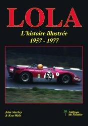 LOLA - L'HISTOIRE ILLUSTREE 1957-1977