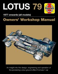 LOTUS 79 OWNERS' WORKSHOP MANUAL: 1977 ONWARDS (ALL MODELS)