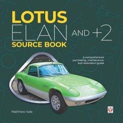 LOTUS ELAN AND +2 SOURCE BOOK