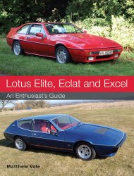 LOTUS ELITE, ECLAT AND EXCEL: AN ENTHUSIAST'S GUIDE