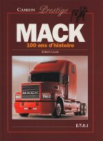 MACK 100 ANS D' HISTOIRE