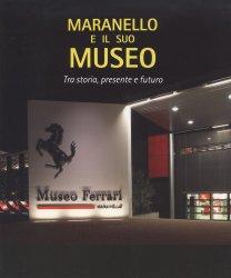 MARANELLO E IL SUO MUSEO