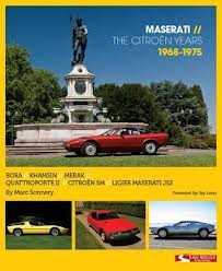 MASERATI THE CITROEN YEARS 1968-1975