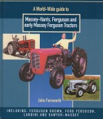 MASSEY HARRIS FERGUSON AND EARLY MASSEY FERGUSON TRACTORS