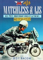 MATCHLESS & AJS ALL POST-WAR ROAD SINGLES & TWINS RESTORATION