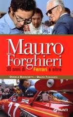 MAURO FORGHIERI 30 ANNI DI FERRARI E OLTRE