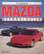 MAZDA ILLUSTRATED BUYER'S GUIDE