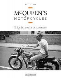 MCQUEEN'S MOTORCYCLES - IL RE DEL COOL E LE SUE MOTO
