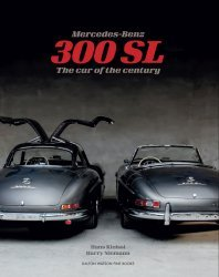 MERCEDES-BENZ 300 SL:THE CAR OF THE CENTURY
