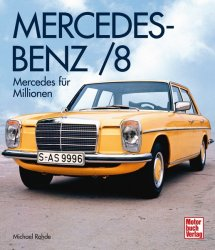 MERCEDES-BENZ /8: MERCEDES FUR MILLIONEN
