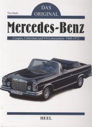 MERCEDES BENZ COUPES CABRIOLETS UND V8-LIMOUSINEN 1960-1972 DAS ORIGINAL