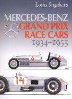 MERCEDES BENZ GRAND PRIX RACE CARS 1934-1955