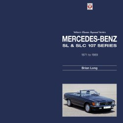 MERCEDES-BENZ SL & SLC: 107-SERIES 1971 TO 1989