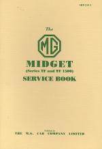 MG MIDGET SERIES TF AND TF 1500 SERVICE BOOK
