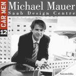 MICHAEL MAUER SAAB DESIGN CENTRE