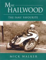 MIKE HAILWOOD THE FANS FAVOURITE