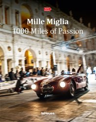 MILLE MIGLIA 1000 MILES OF PASSION
