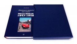 MILLE MIGLIA 1947-1956 ORIZZONTE PERDUTO / LOST HORIZON (LIMITED EDITION)