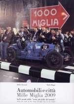 MILLE MIGLIA 2009 AUTOMOBILI E CITTA'