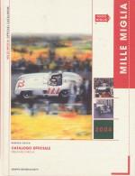 MILLE MIGLIA CATALOGO UFFICIALE 2004