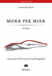 MIURA PER MUSA - IL MITO