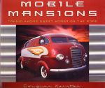 MOBILE MANSIONS