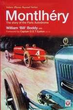 MONTLHERY THE STORY OF THE PARIS AUTODROME