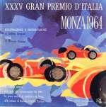 MONZA 1964 XXXV GRAN PREMIO D'ITALIA (DISCO)