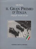 MONZA IL GRAN PREMIO D'ITALIA FOTOGRAFIE STORICHE DAL 1921