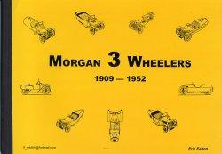 MORGAN 3 WHEELERS 1909 - 1952
