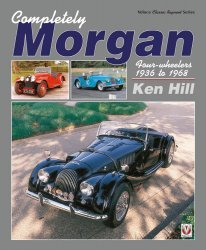 MORGAN COMPLETELY FOUR WHEELERS 1936 TO 1968