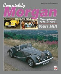 MORGAN COMPLETELY FOUR WHEELERS 1968 TO 1994